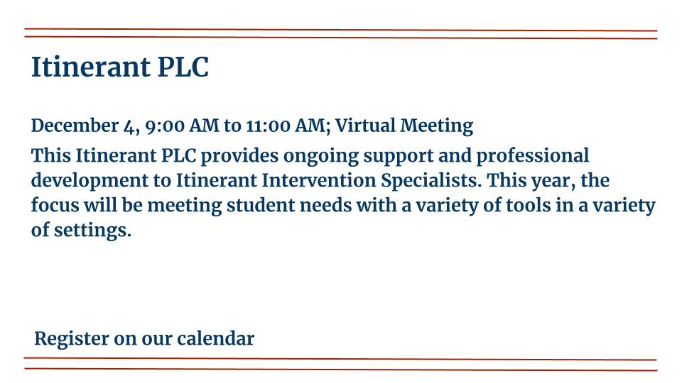 Early Childhood Itinerant PLC, is happening on December 4th