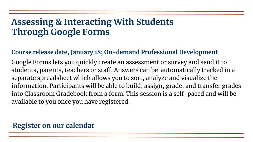 Assessing & Interacting With Students Through Google Forms