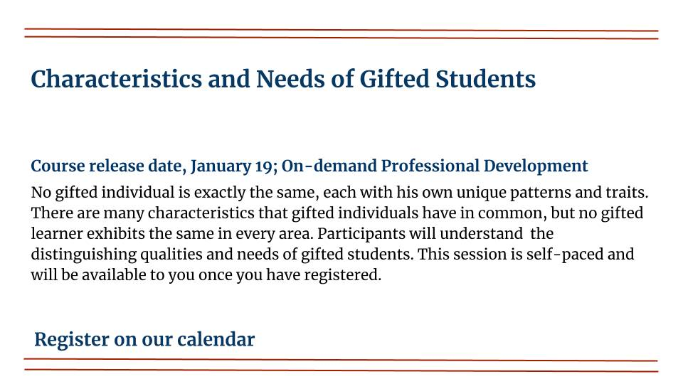 Characteristics and Needs of Gifted Students